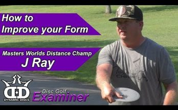 How To Improve Your Disc Golf Form